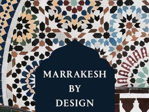 Marrakesh by Design 0